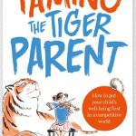 taming the tiger parent - book review