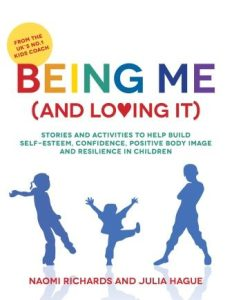 Being Me And Loving It Cover Image - Naomi Richards - The Kids Coach