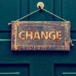 Door Sign saying 'Change'